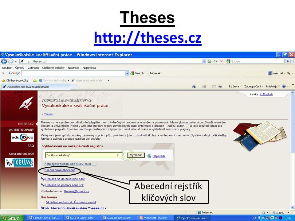 Theses http://theses.cz http://theses.cz Abecední rejstřík klíčových slov
