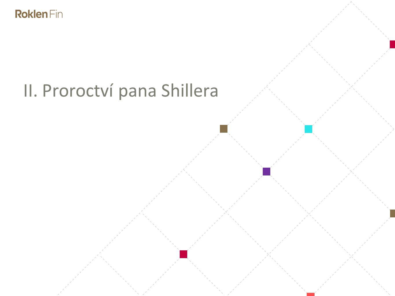 II. Proroctví pana Shillera