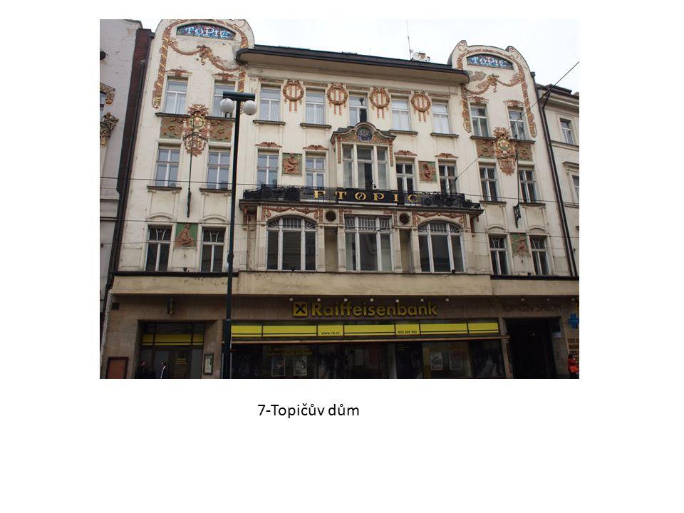 7-Topičův dům