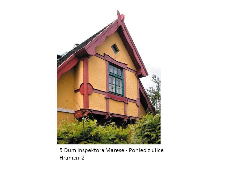 5 Dum inspektora Marese - Pohled z ulice Hranicni 2