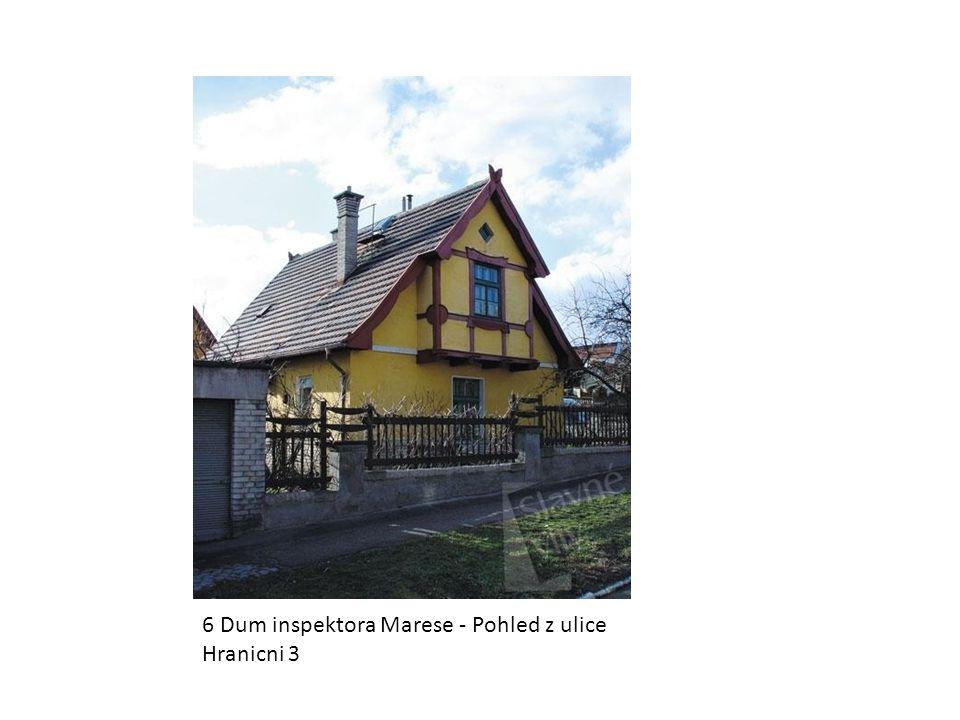 6 Dum inspektora Marese - Pohled z ulice Hranicni 3