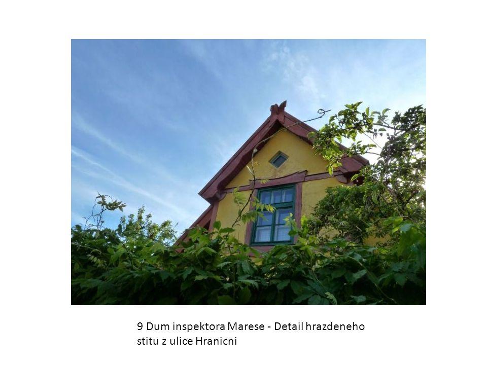 9 Dum inspektora Marese - Detail hrazdeneho stitu z ulice Hranicni