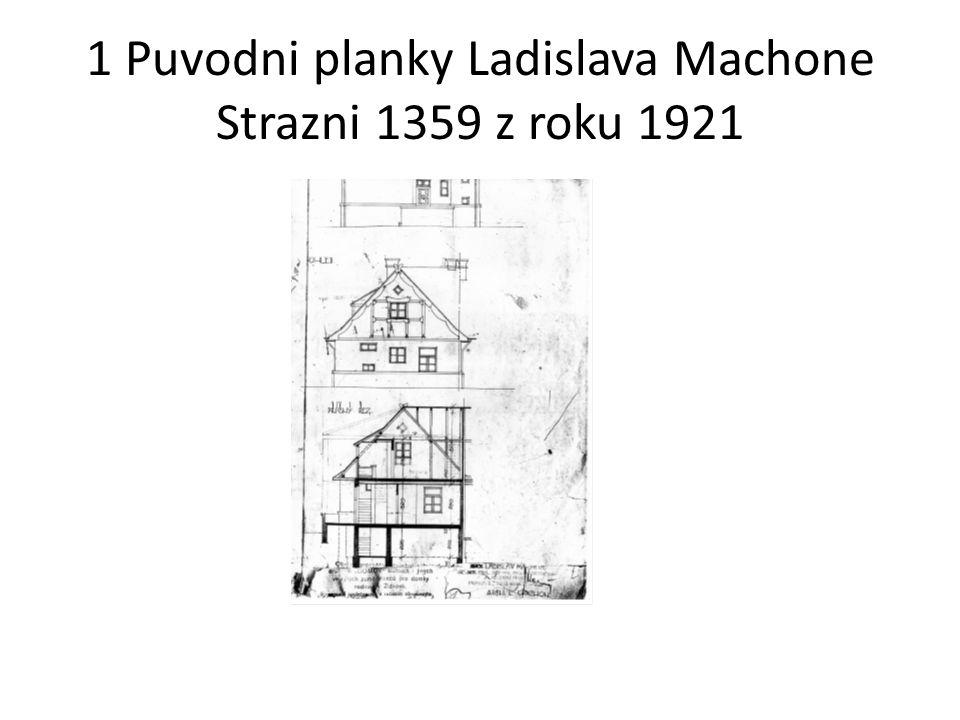 1 Puvodni planky Ladislava Machone Strazni 1359 z roku 1921