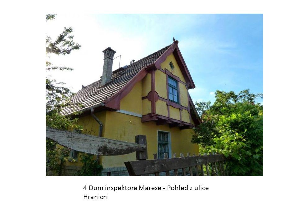 4 Dum inspektora Marese - Pohled z ulice Hranicni