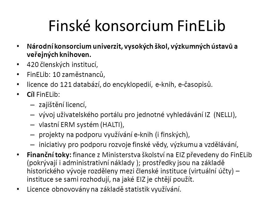 Finské konsorcium FinELib Národní konsorcium univerzit, vysokých škol, výzkumných ústavů a veřejných knihoven. 420 členských institucí, FinELib: 10 za