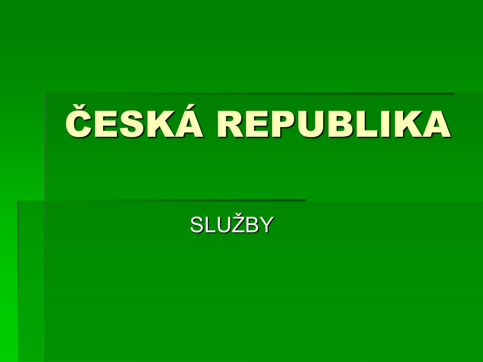 ČESKÁ REPUBLIKA SLUŽBY