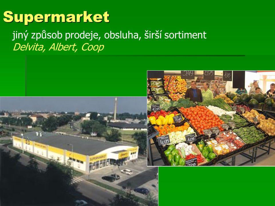 Supermarket jiný způsob prodeje, obsluha, širší sortiment Delvita, Albert, Coop
