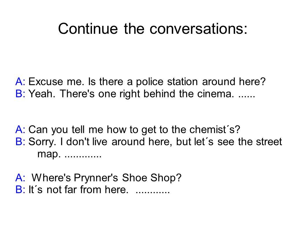 Translate: A: Promiňte, jak se dostanu na nádraží.