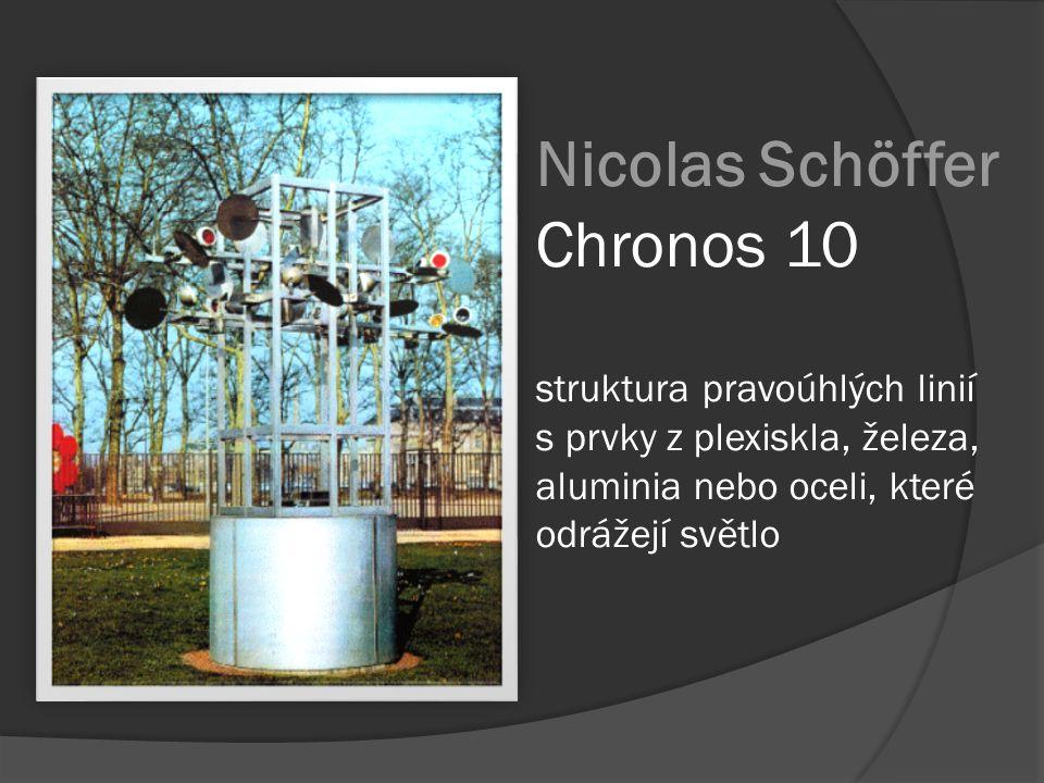 Nicolas Schöffer Chronos 10 struktura pravoúhlých linií s prvky z plexiskla, železa, aluminia nebo oceli, které odrážejí světlo