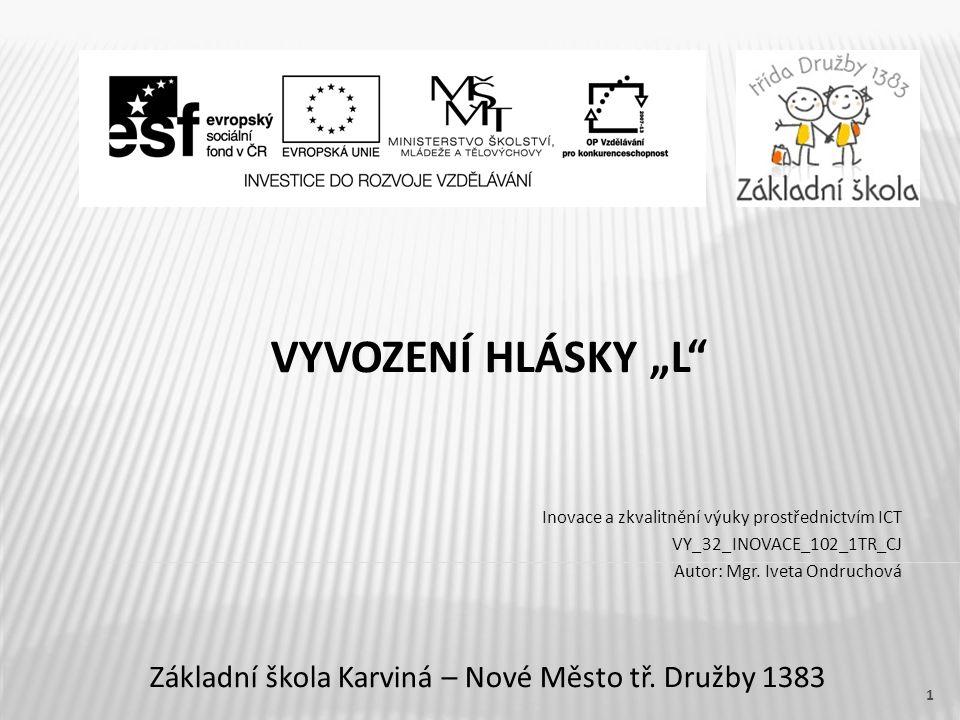 """VYVOZENÍ HLÁSKY """"L Základní škola Karviná – Nové Město tř."""