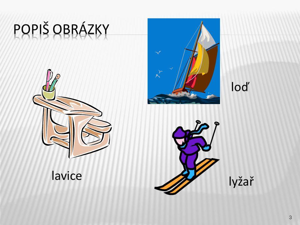 loď 3 lavice lyžař
