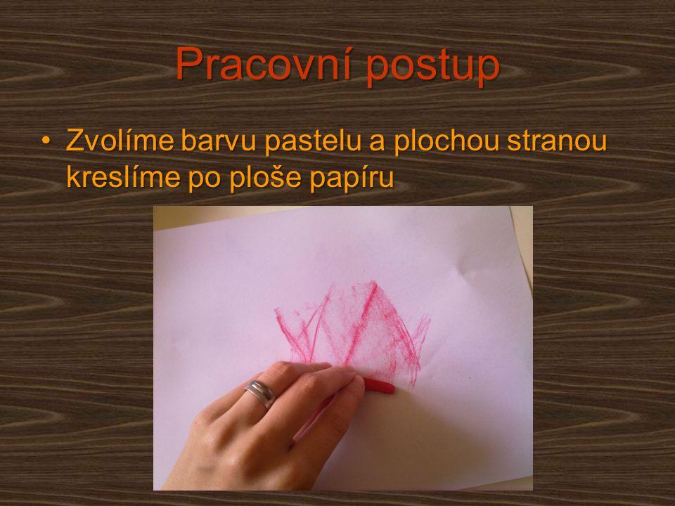 Pracovní postup Dbáme na to, aby se listy pod papírem neposunovalyDbáme na to, aby se listy pod papírem neposunovaly