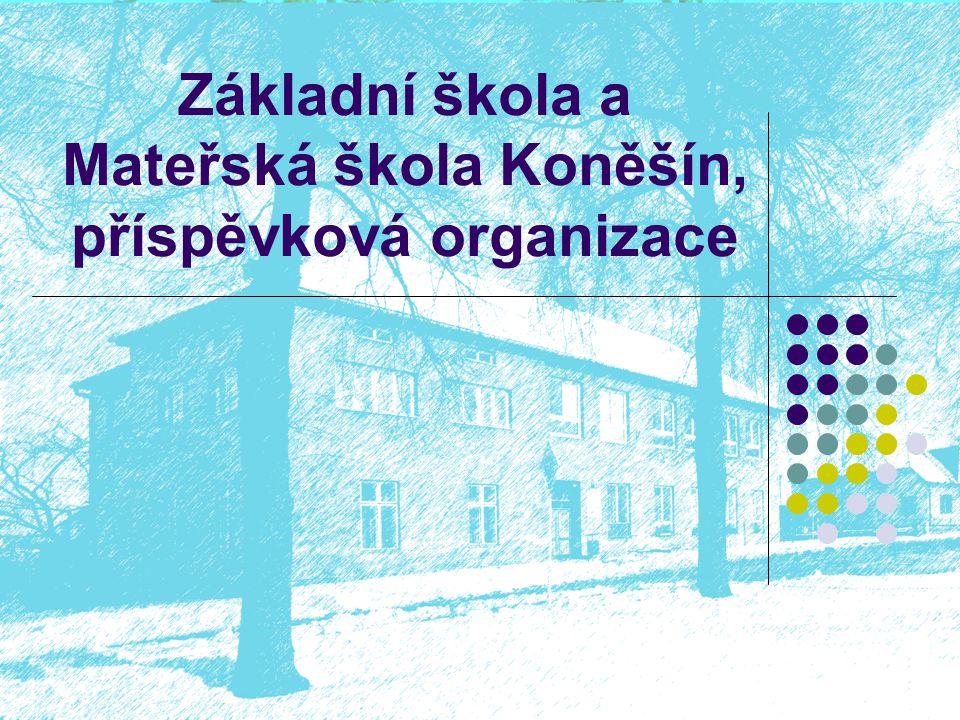 Základní škola a Mateřská škola Koněšín, příspěvková organizace