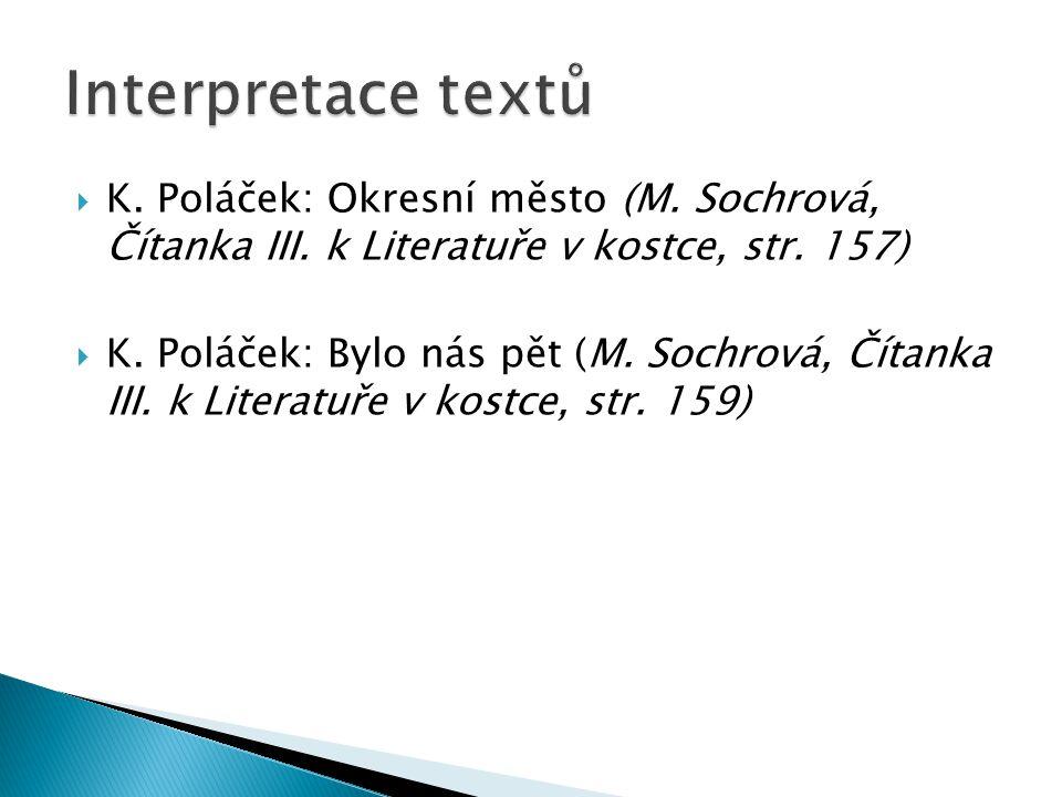  K. Poláček: Okresní město (M. Sochrová, Čítanka III.