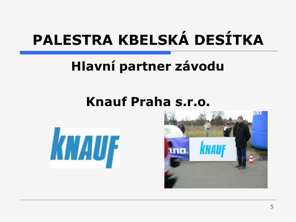 5 PALESTRA KBELSKÁ DESÍTKA Hlavní partner závodu Knauf Praha s.r.o.