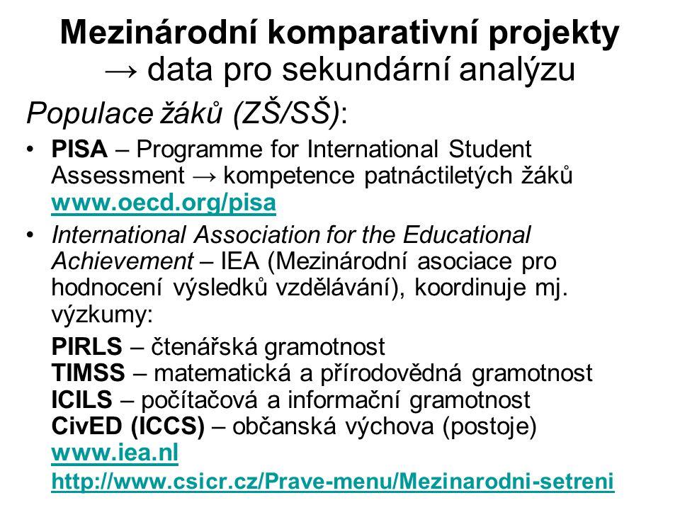 Data (download) a více na ČSDA - Český sociálněvědní datový archiv SOÚ AV ČR, v.v.i.