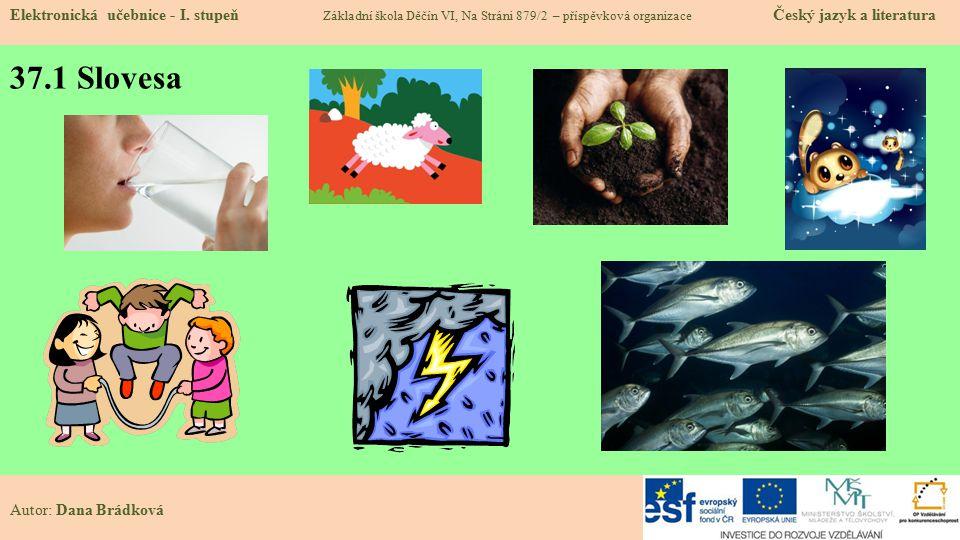 37.1 Slovesa Elektronická učebnice - I.