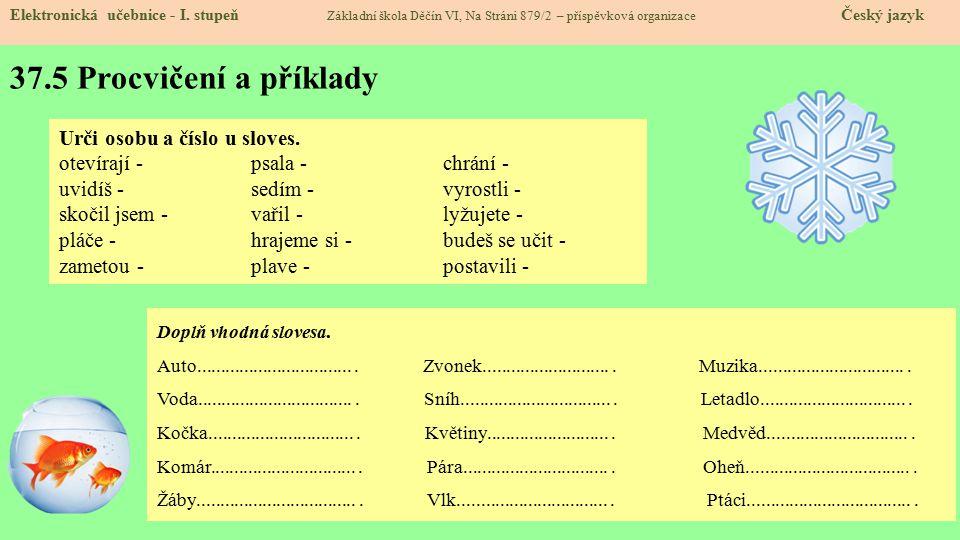37.5 Procvičení a příklady Elektronická učebnice - I.