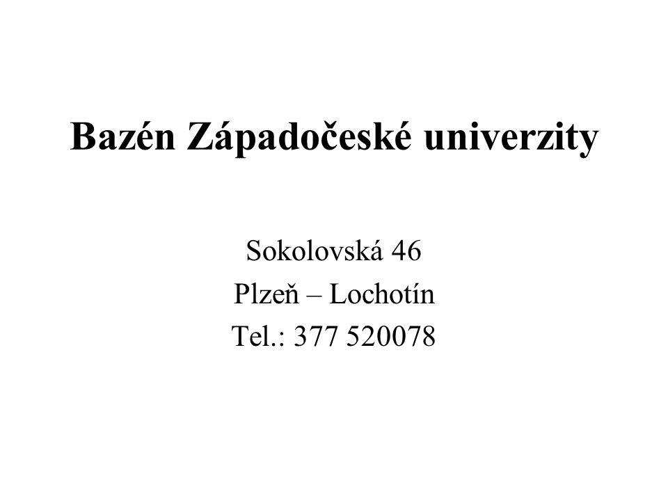 Bazén Západočeské univerzity Sokolovská 46 Plzeň – Lochotín Tel.: 377 520078 Plavání kojenců od 3 do 6 měsíců ve speciálních vanách.