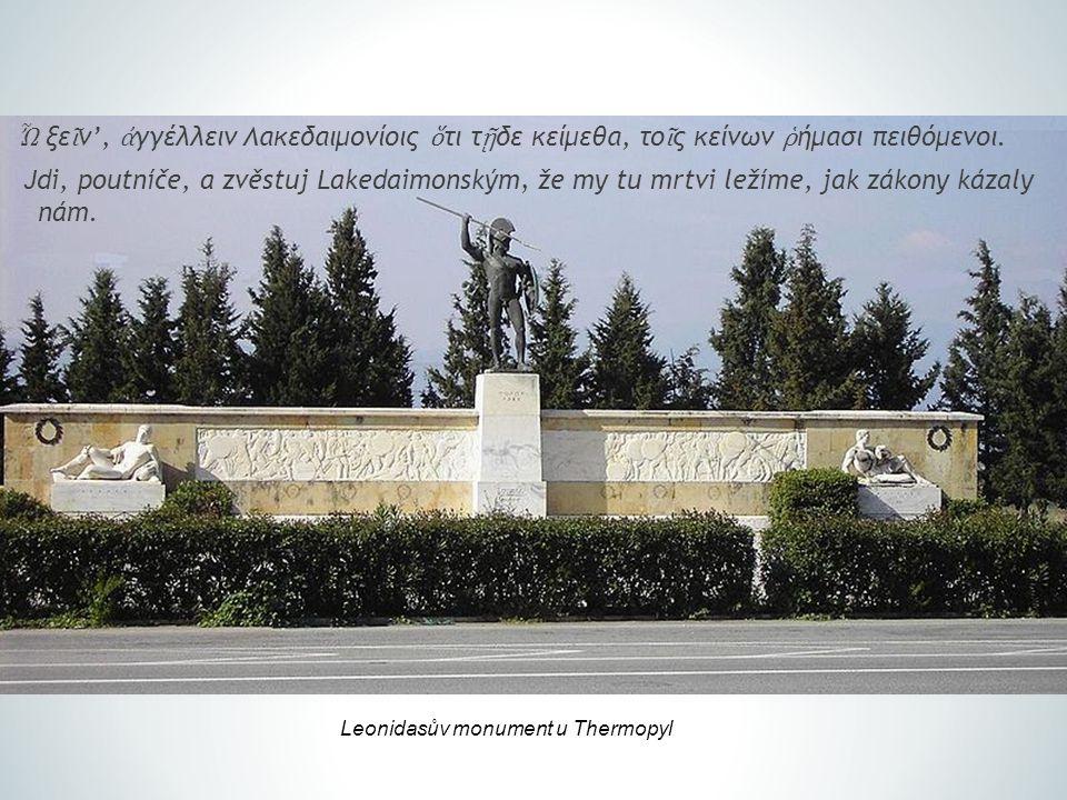 Řecký člověk a společenství Vztah mezi člověkem a společností je dynamický a vyvíjel se od člověka hérojského až po kosmopolitního -Člověk hérojský (8.