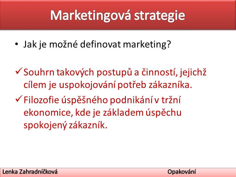 Jak je možné definovat marketing.