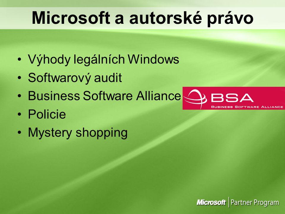Microsoft a autorské právo Výhody legálních Windows Softwarový audit Business Software Alliance Policie Mystery shopping