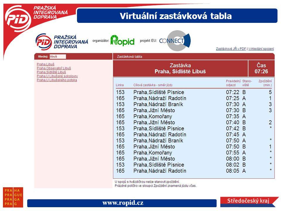www.ropid.cz Virtuální zastávková tabla