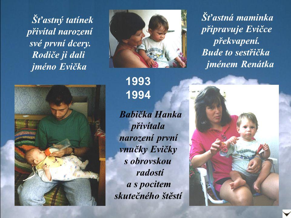 1995 1996 Šťastní rodiče se dočkali dalšího přírůstku do rodiny.