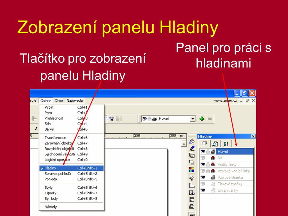 Zobrazení panelu Hladiny Tlačítko pro zobrazení panelu Hladiny Panel pro práci s hladinami
