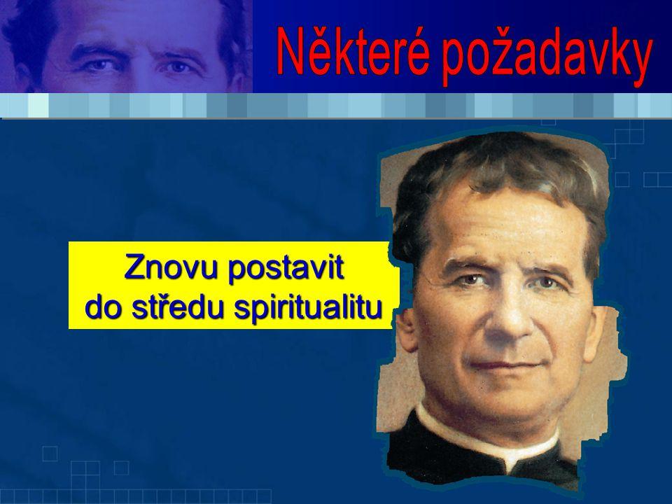 Znovu postavit do středu spiritualitu