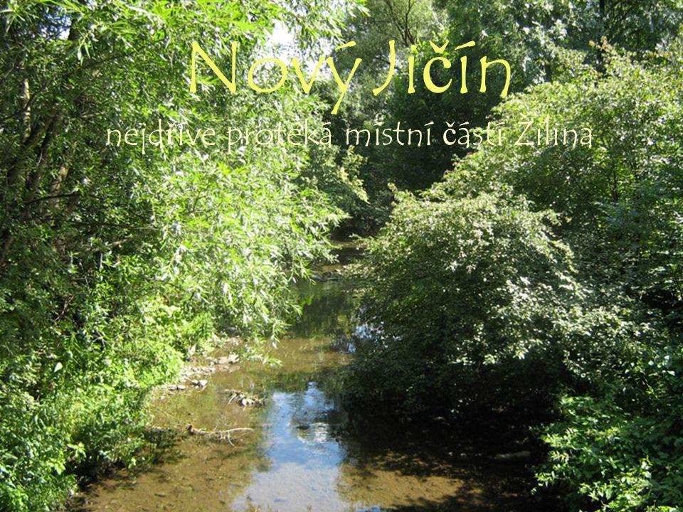 15 Nový Jičín nejdříve protéká místní částí Žilina