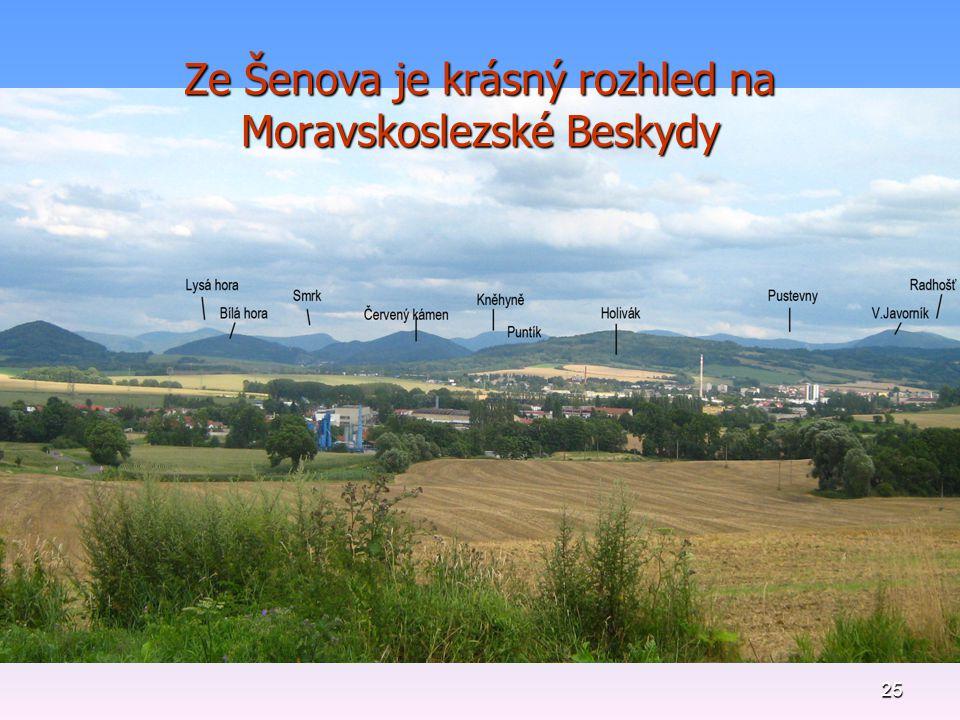 25 Ze Šenova je krásný rozhled na Moravskoslezské Beskydy