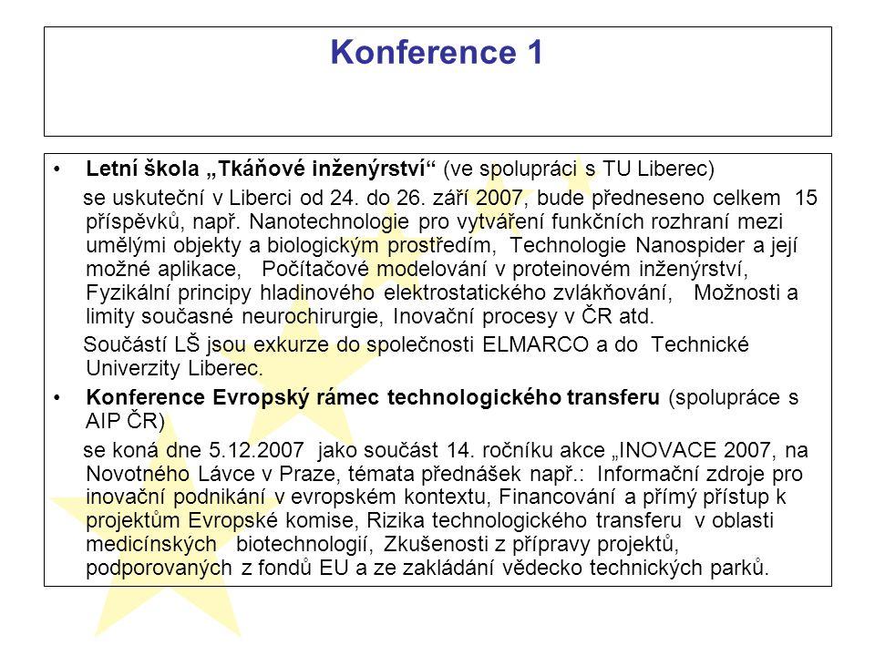 """Konference 1 Letní škola """"Tkáňové inženýrství (ve spolupráci s TU Liberec) se uskuteční v Liberci od 24."""