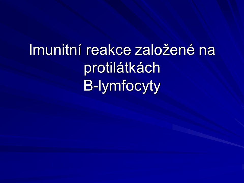 IgE – v séru zdravých lidí minimum –Obrana před parazity –Příčina alergických reakcí –Vysokoafinitní receptor pro IgE na žírných buňkách a bazofilech –--------------------------------------------------- IgD – monomer, v séru minimum, tvoří BCR na B-ly