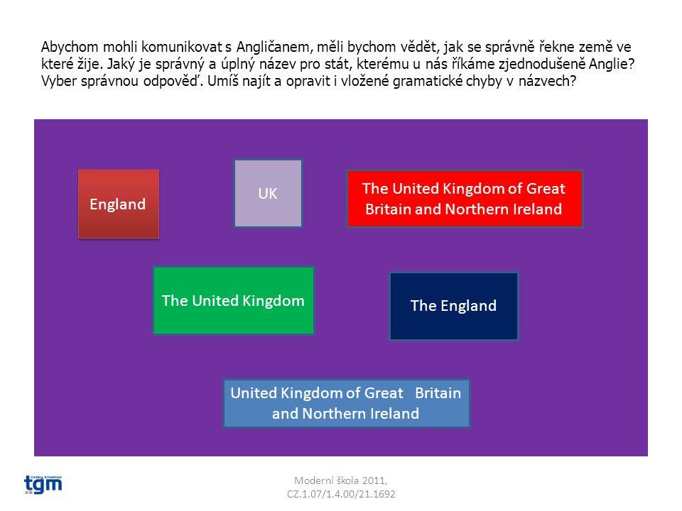 Umíš vyjmenovat čtyři země ze kterých se skládá UK.