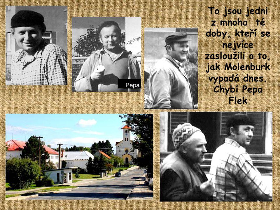 Budování obce v létech 1971 až 1976 Tak vypadal Molenburk v roce 1971 a zruba tak v roce 1976. Mimo výměny chodníků a opravy silnice a domů se nic nez
