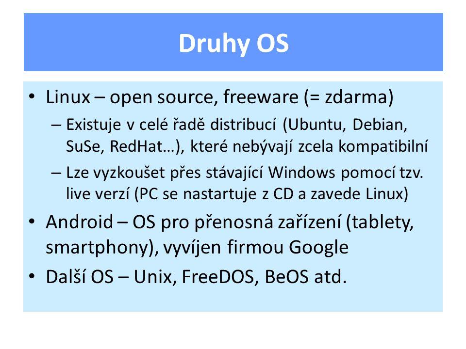 Linux – open source, freeware (= zdarma) – Existuje v celé řadě distribucí (Ubuntu, Debian, SuSe, RedHat…), které nebývají zcela kompatibilní – Lze vyzkoušet přes stávající Windows pomocí tzv.