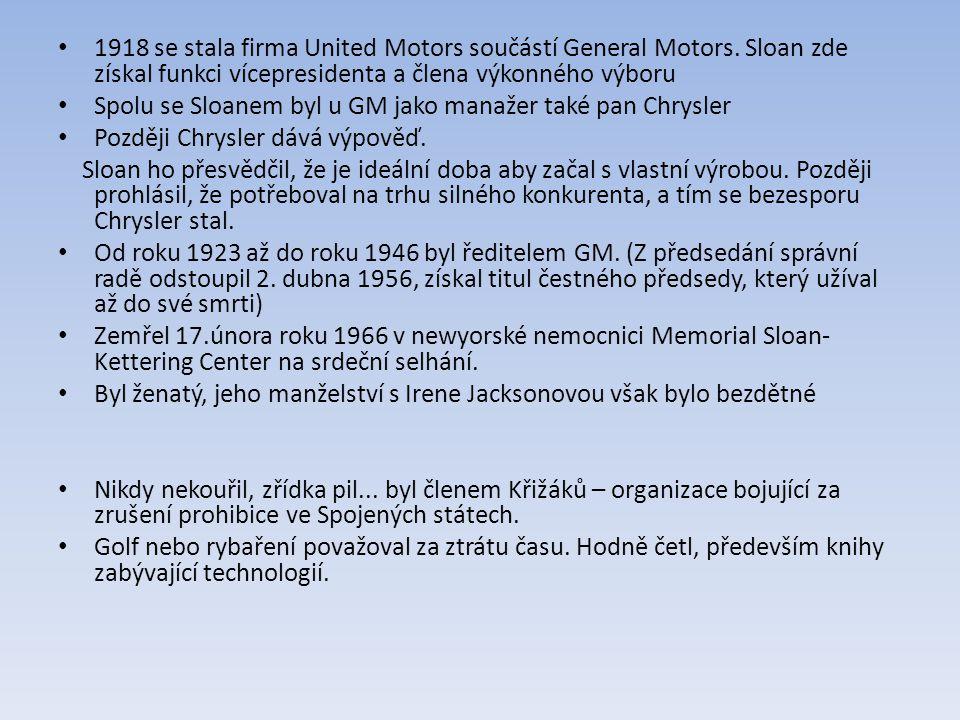 1918 se stala firma United Motors součástí General Motors.
