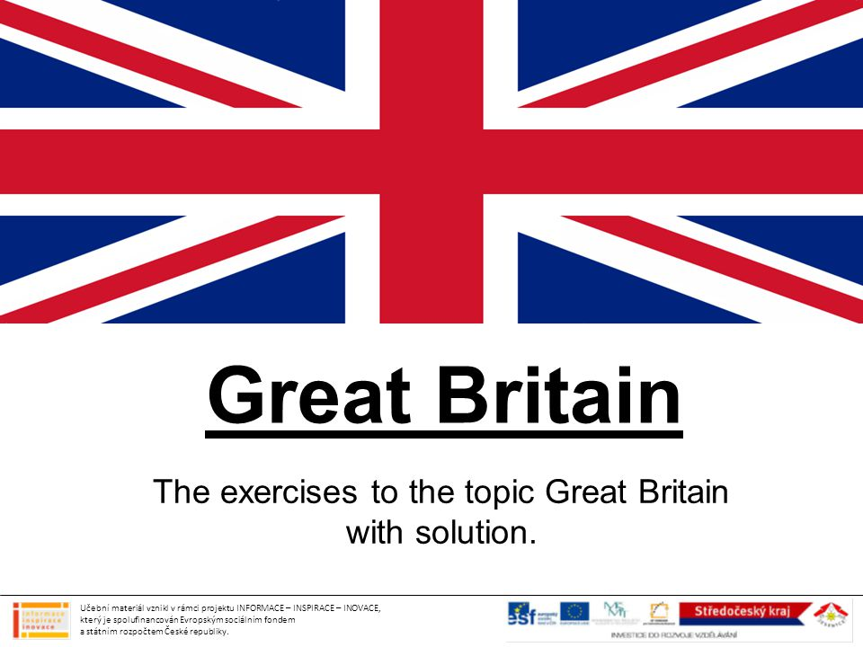1) The flag of GREAT BRITAIN a)The flag of Great Britain.