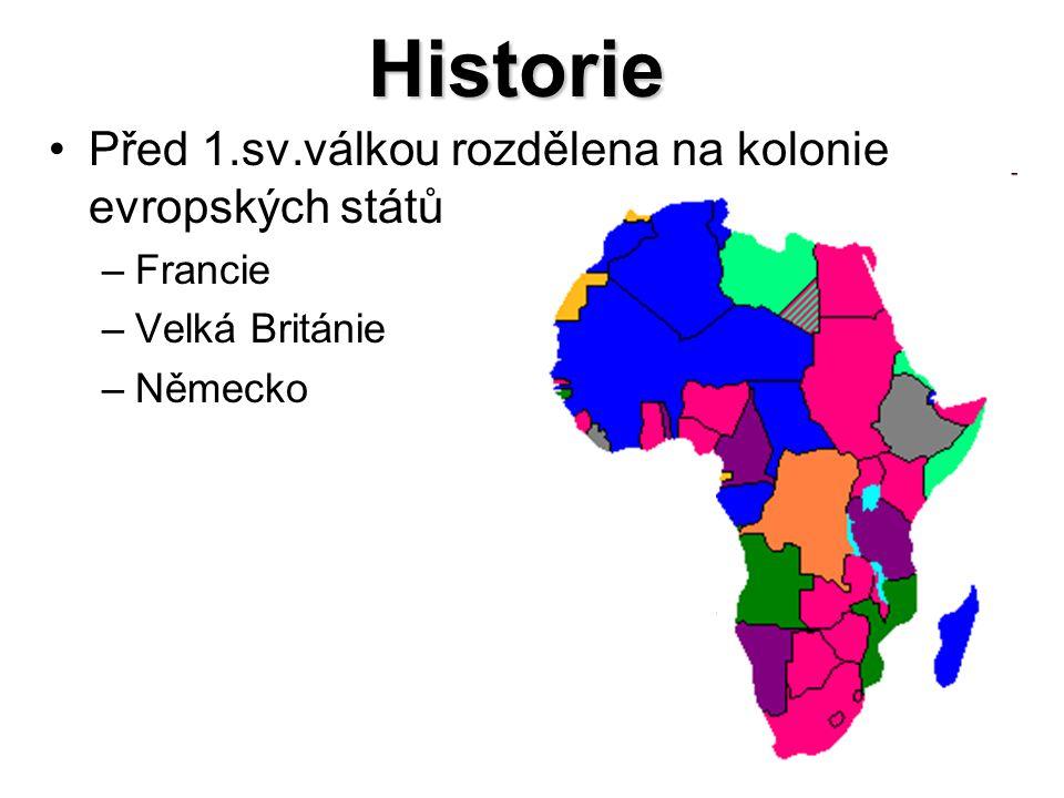 Historie Před 1.sv.válkou rozdělena na kolonie evropských států –Francie –Velká Británie –Německo