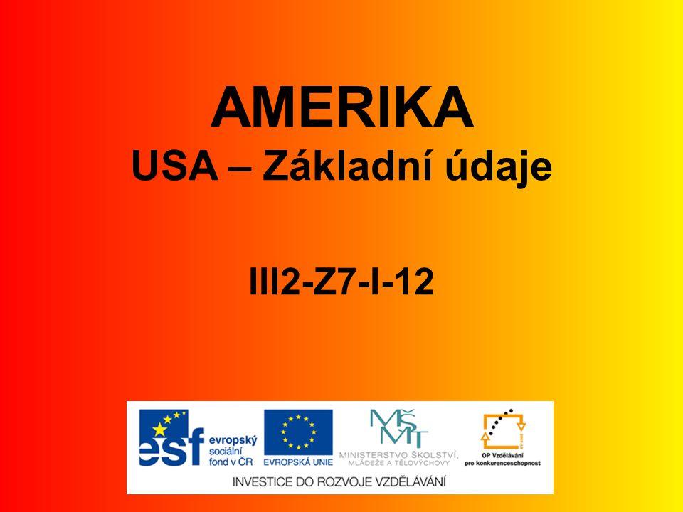 AMERIKA USA – Základní údaje III2-Z7-I-12
