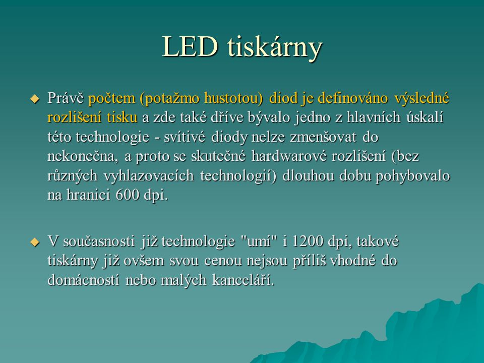 LED tiskárny  Mezi diodami a válcem je pak ještě řada optických čoček.