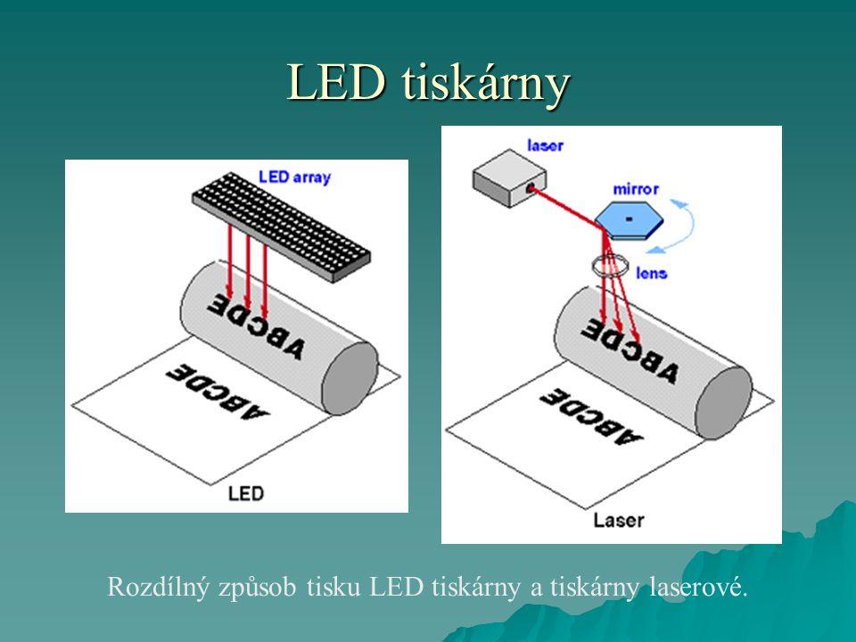 LED tiskárny  Hlavní výhodou je především malý rozměr tiskáren, vysoká spolehlivost a vyšší je také životnost tiskáren založených na této technologii, jelikož v tiskárně se nachází méně pohyblivých částí a mechanických součástí.