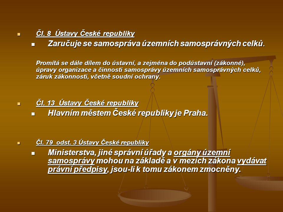 """Hlava sedmá Ústavy (""""Územní samospráva ) Čl.99 Česká republika se člení na obce, které jsou základními územními samosprávnými celky, a kraje, které jsou vyššími územními samosprávnými celky."""