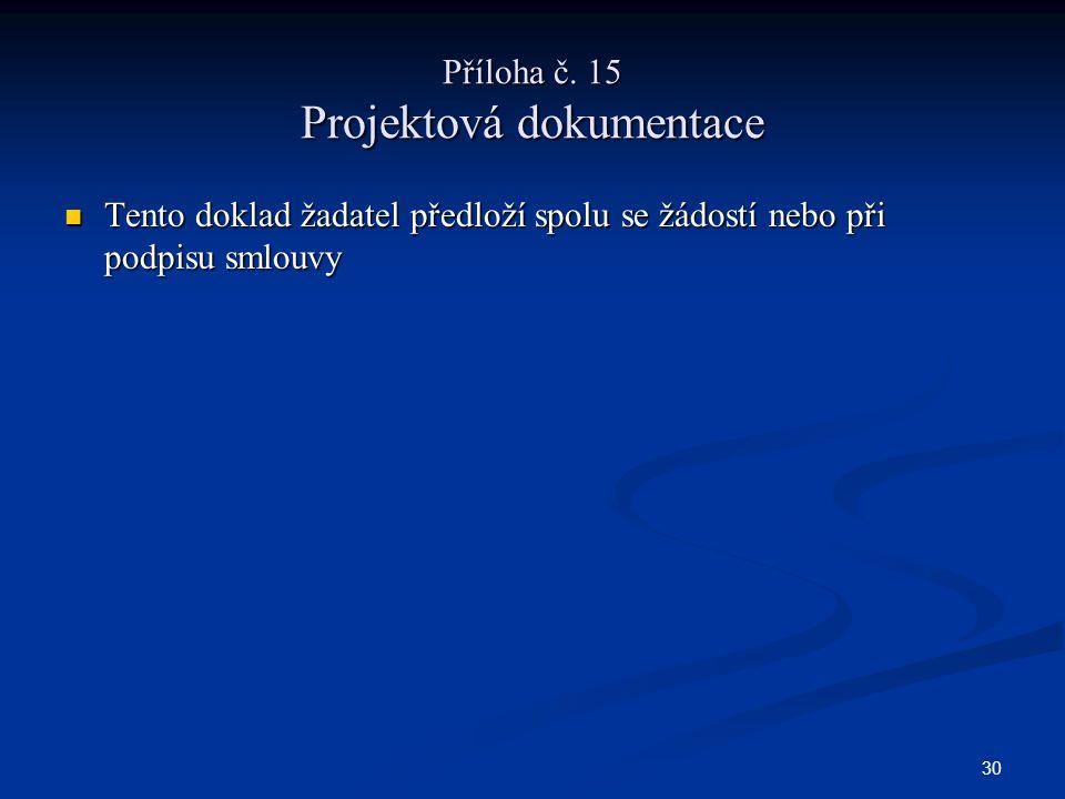 30 Příloha č.