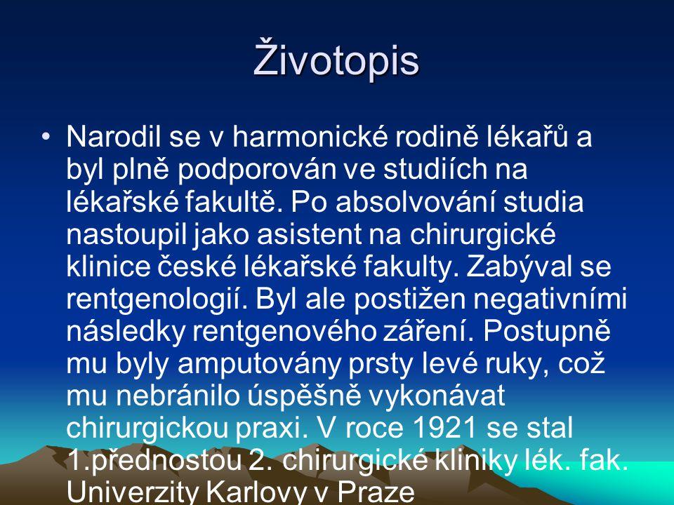 Životopis Narodil se v harmonické rodině lékařů a byl plně podporován ve studiích na lékařské fakultě.