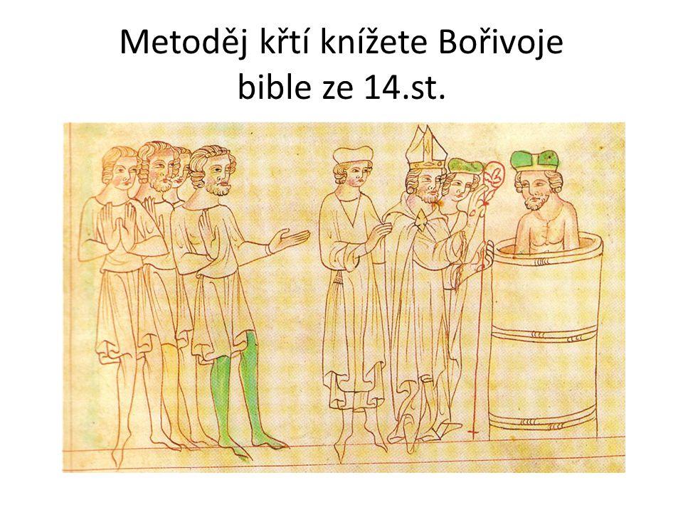 Metoděj křtí knížete Bořivoje bible ze 14.st.