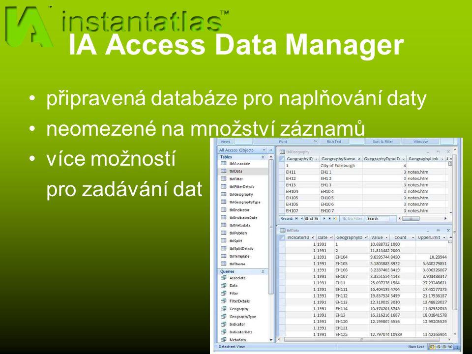 IA Access Data Manager připravená databáze pro naplňování daty neomezené na množství záznamů více možností pro zadávání dat