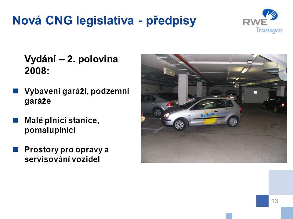 13 Nová CNG legislativa - předpisy Vydání – 2.