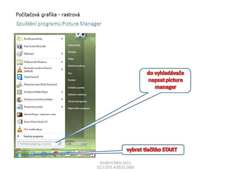 Počítačová grafika - rastrová Spuštění programu Picture Manager